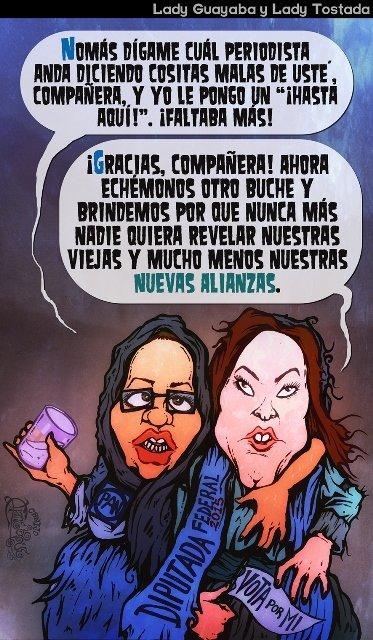 """Sylvia Garfias y Arlette Muñoz son """"la guayaba"""" y """"la tostada""""; están embriagadas de poder"""