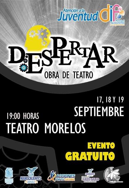 """¡Presenta el DIF Municipal de Aguascalientes la obra de teatro """"Despertar""""!"""