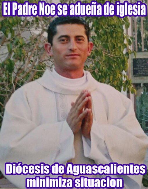 ¡El Padre Noé se adueña de Iglesia construida por creyentes en La Chona, Jalisco!