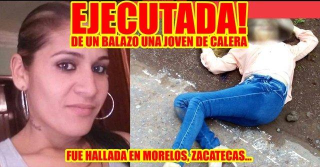 ¡Joven originaria de Calera fue ejecutada de un balazo en la cabeza en Morelos, Zacatecas!