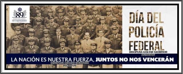 ¡Policía Federal celebra 89 años sirviendo a México!