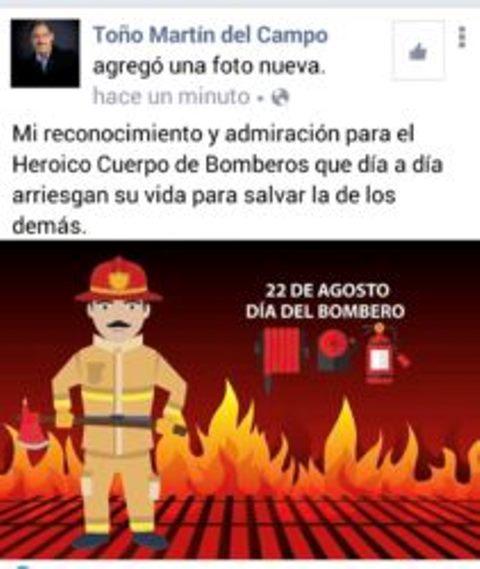 ¡Toño Martín del Campo hipócrita: despidió a bomberos en su administración y ahora los felicita!