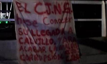"""¡El CJNG anuncia su llegada a Calvillo, Aguascalientes, para acabar con la """"maldita corrupción""""!"""