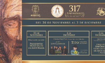 ¡Celebrará Jesús María el 317 aniversario de su fundación!