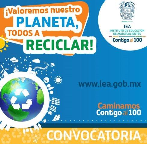 Convoca IEA a alumnos, docentes y padres de familia a participar en el concurso ¡Valoremos nuestro planeta, todos a reciclar!