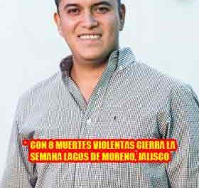 ¡Fracasa estrategia de Seguridad de Tecutli Gómez en Lagos de Moreno: 8 muertes violentas la última semana!