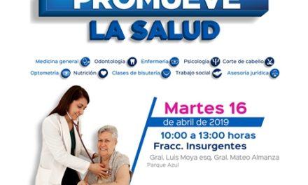 ¡Jornada de Salud en el fraccionamiento Insurgentes!