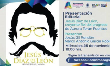 """¡De manera virtual Municipio presentará el libro """"Jesús Díaz de león, creyente fiel del progreso""""!"""