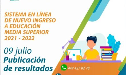 ¡El viernes 9 de julio publicará IEA resultados de nuevo ingreso a educación media superior ciclo escolar 2021-2022!